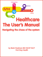 Healthcare, The User's Manual