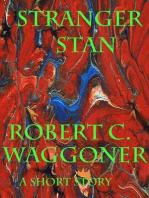 Stranger Stan