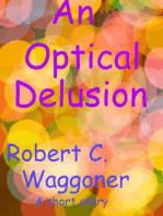 An Optical Delusion