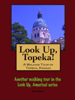 Look Up, Topeka! A Walking Tour of Topeka, Kansas