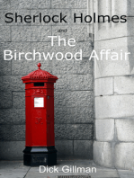 Sherlock Holmes and The Birchwood Affair