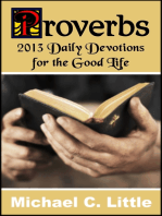 Proverbs. 2013 Daily Devotions for the Good Life.
