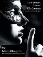 The Secret Life of EL James, The Unauthorized Biography