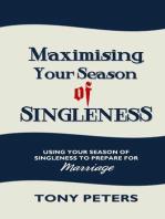 Maximising Your Season of Singleness