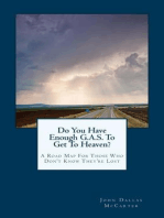 Do You Have Enough G.A.S. To Get To Heaven?