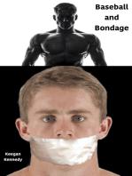 Baseball and Bondage