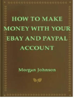 How To Make Money With Your eBay and PayPal Account
