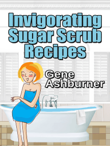Invigorating Sugar Scrub Recipes