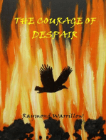 The Courage Of Despair