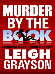Murder by the Book (An Olivia Hutchinson Mystery, Episode 4)