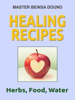 Healing recipes