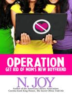 Operation Get Rid of Mom's New Boyfriend