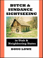 Butch & Sundance Sightseeing in Utah and Neighboring States