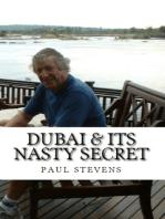 Dubai & Its Nasty Secret