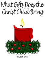 What Gifts Does the Christ Child Bring