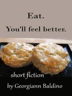 Eat. You'll feel better.