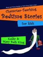 Character-Teaching Bedtime Stories for Kids
