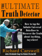 The Ultimate Truth Detector