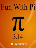 Fun With Pi (3.14)