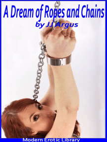 A Dream of Ropes and Chains