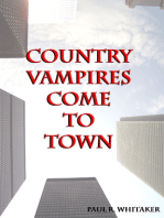 Country Vampires Come to Town