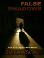 False Shadows