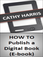 How To Publish a Digital Book (E-book) [Article]
