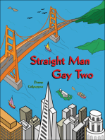 Straight Man Gay Two