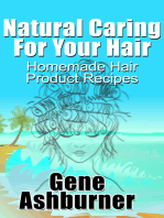 Natural Caring For Your Hair