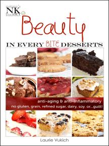 Beauty In Every Bite Desserts Cookbook