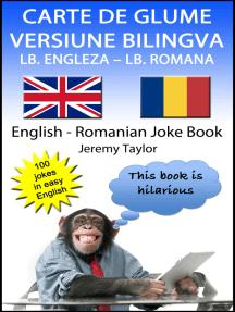 Carte De Glume Versiune Bilingva Lb. Engleza – Lb. Romana (English Romanian Joke Book)