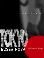Tokyo Bossa Nova (A Feisty Ferreira Mystery)