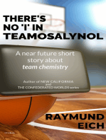 "There's No ""I"" In Teamosalynol"