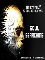 Metal Soldiers #1
