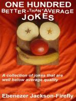 One Hundred Better-than-Average Jokes