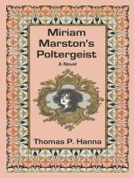 Miriam Marston's Poltergeist