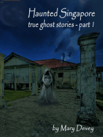 Haunted Singapore: True Ghost Stories Part I
