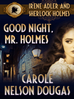 Good Night, Mr. Holmes (with bonus A.C. Doyle short story A Scandal in Bohemia):