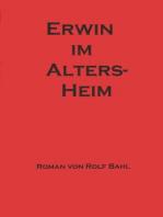 Erwin im Altersheim