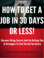 How To Get A Job In 30 Days Or Less!
