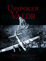 Unspoken Valor