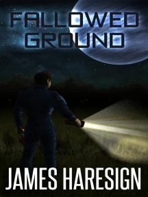 Fallowed Ground