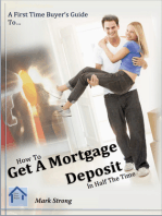 How To Get A Mortgage Deposit In Half The TIme