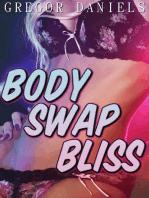 Body Swap Bliss