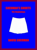 SHERMAN'S SHORTS; The Beginnings