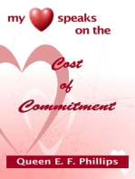 My Heart Speaks on the Cost of Commitment