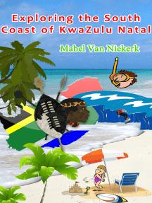 Exploring the South Coast of KwaZulu Natal