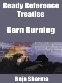 Ready Reference Treatise: Barn Burning