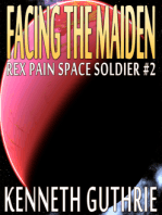 Facing The Maiden (Rex Pain Space Soldier #2)