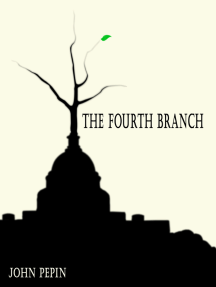 The Fourth Branch